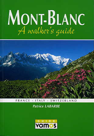 Mont-Blanc a walker's guide