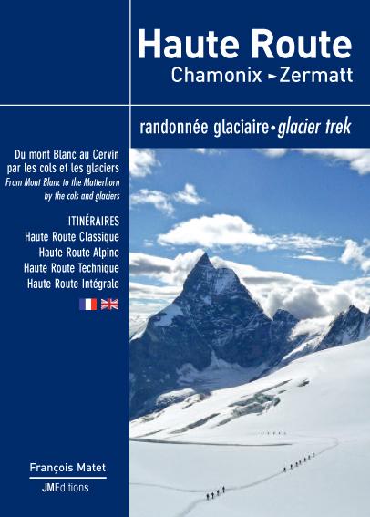 Haute route chamonix zermatt randonn e glaciaire for Haute route chamonix zermatt