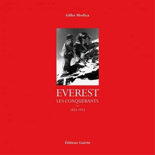 Everest, les conquérants 1852-1953