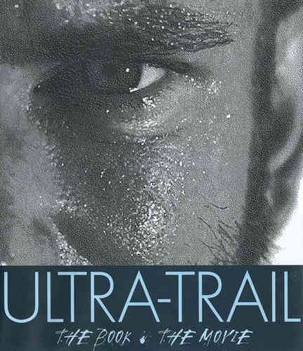 ULTRA-TRAIL : THE BOOK & THE MOVIE