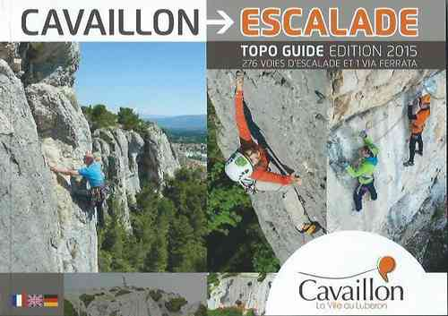 Cavaillon Escalade : 276 voies d'escalade et 1 via ferrata